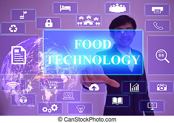 FOOD TECHNOLOGY concept presented by businessman touching on...