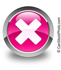 Cancel icon glossy pink round button