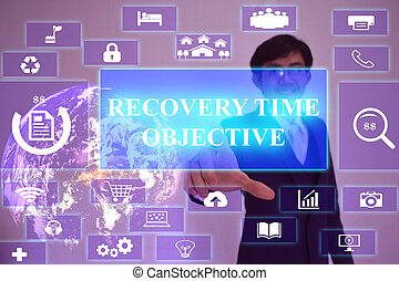 RECOVERY TIME OBJECTIVE  concept  presented by  businessman touching on  virtual  screen ,image element furnished by NASA