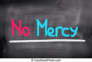 No Mercy Concept