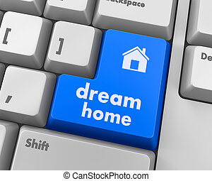 dream home - Computer keyboard with dream home key -...