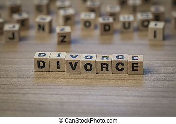 Divorce written in wooden cubes on a table