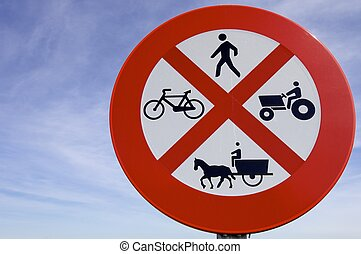 prohibited - forbidden to drive farm vehicles, people,...