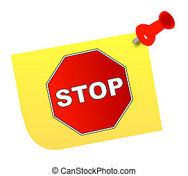 stop sign on yellow thumb tacked note