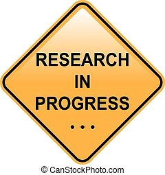 Research In progress Sign