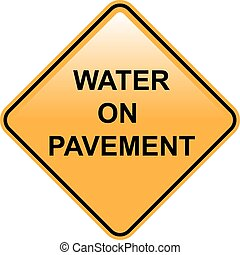 Water on Pavement Sign Flooded Area and Road Vector