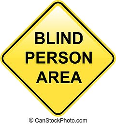 Blind Person Area sign