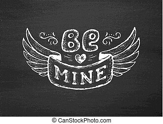 Be mine. Vintage poster with hand lettering phrase - Be...