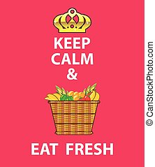 Keep Calm and Eat Fresh vector
