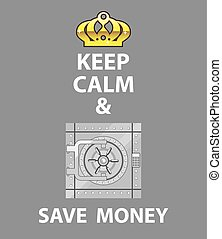 Keep Calm and Save Money vector