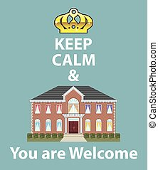 Keep Calm and You are Welcome