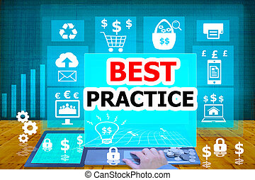 technology and biz concept.select icon BEST PRACTICE on the...
