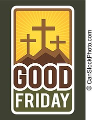 Christianity Good Friday Sign and Symbol - Vector...