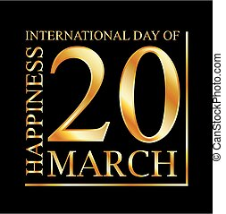 Gold ecard for 20 March- International Day of Happiness