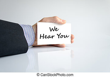 We hear you text concept isolated over white background