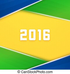 Brazil flag colors background with 2016 text - Geometric...