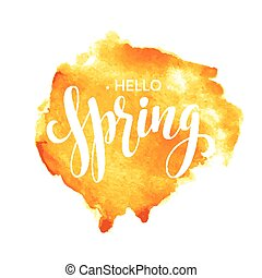 Hello Spring watercolor lettering design Vector illustration...