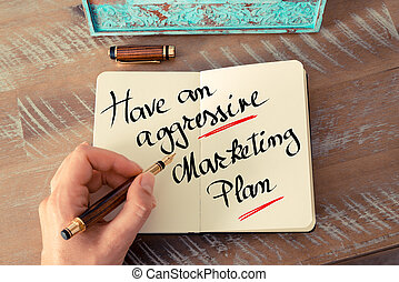 Written text Have An Aggressive Marketing Plan - Retro...
