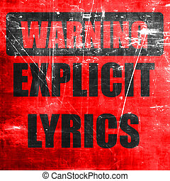 Explicit lyrics sign with some vivid colors
