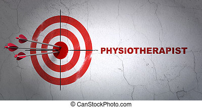 Health concept: target and Physiotherapist on wall...