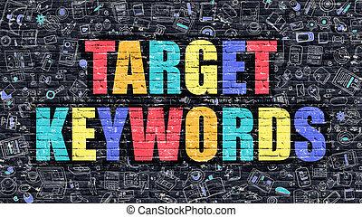 Target Keywords on Dark Brick Wall. - Multicolor Concept -...