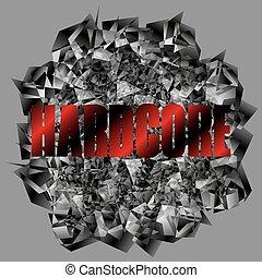 Hardcore - Vector illustration background Hardcore....