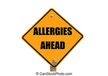 allergies warning sign isolated over white with path at this...