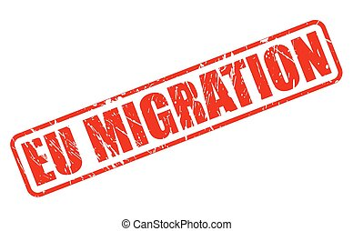 EU MIGRATION red stamp text on white