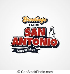 san antonio vacation greetings theme vector art illustration