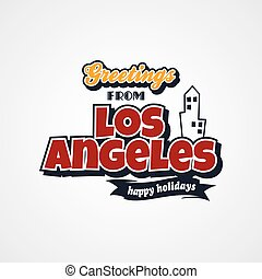 los angeles vacation greetings theme vector art illustration