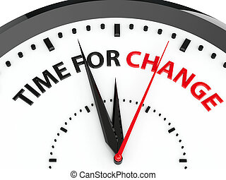 Clock - Time for change - Clock with text - Time for change,...