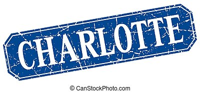 Charlotte blue square grunge retro style sign