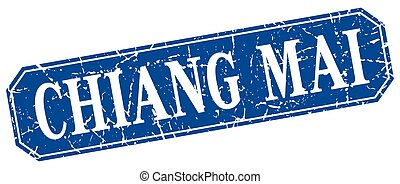 Chiang mai blue square grunge retro style sign