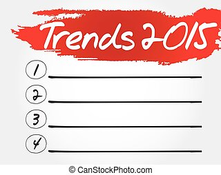 Trends 2015 blank list, business concept