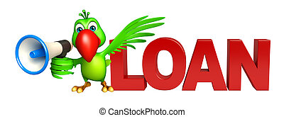 Parrot cartoon character with loud speaker  and loan sign