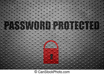 Password Protected text with red lock on metal