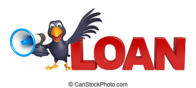 fun Crow cartoon character with loud speaker and loan sign