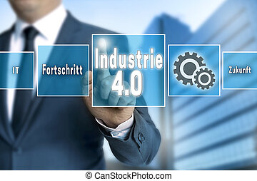 Industrie 40 in german industry touchscreen is operated by...