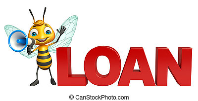 cute Bee cartoon character with loudseaker and loan sign