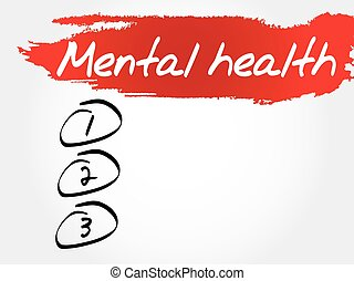 Mental health blank list, health concept