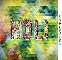 Holi - Indian Festival of Colours.Vector bright colorful...