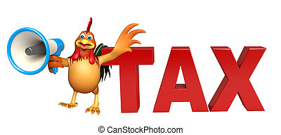 cute Chicken cartoon character with loudspeaker and tax sign...