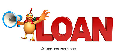 cute Chicken cartoon character  with loudspeaker and loan sign