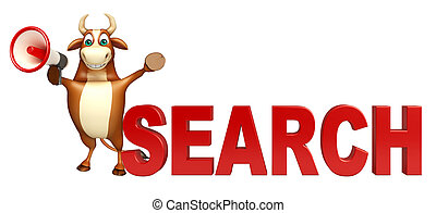 fun Bull cartoon character with loudseaker and search sign -...