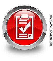 Checklist icon glossy red round button