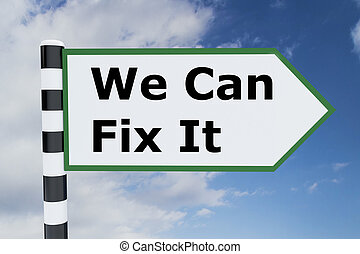 We Can Fix It concept - Render illustration of We Can Fix It...
