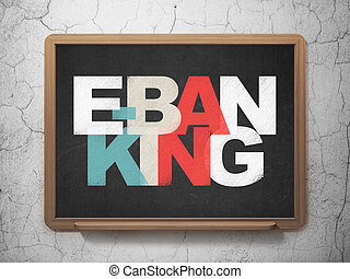 Finance concept: E-Banking on School Board background