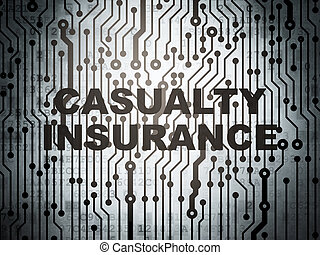 Insurance concept: circuit board with Casualty Insurance -...