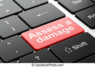Insurance concept: Assess A Damage on computer keyboard...
