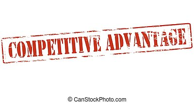 Competitive advantage - Rubber stamp with text competitive...
